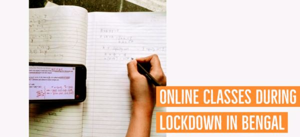 Online Classes during lockdown in Bengal