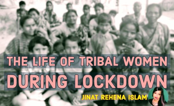 The life of tribal women during lockdown