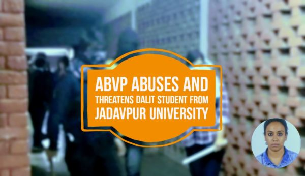 ABVP abuses and threatens Dalit student from Jadavpur University