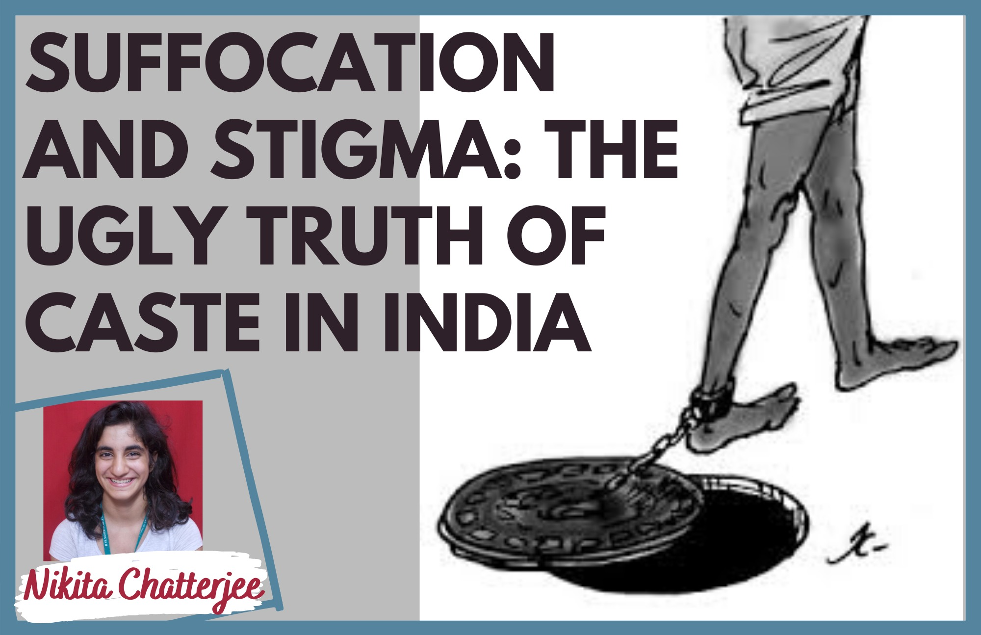 Suffocation and Stigma. The Ugly Truth of Manual Scavenging in India