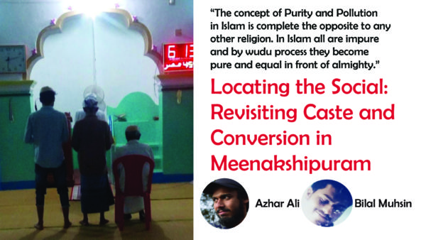 Locating the Social: Revisiting Caste and Conversion in  Meenakshipuram