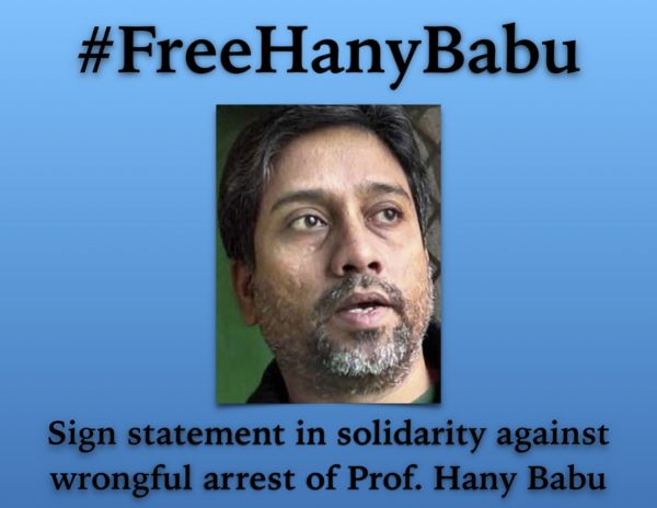 Statement of Solidarity & Plea to Free Prof. Hany Babu