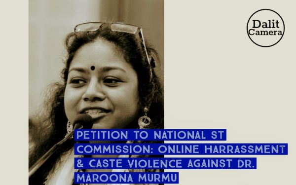 Petition to National ST Commission: Online harassment and caste violence against Dr. Maroona Murmu