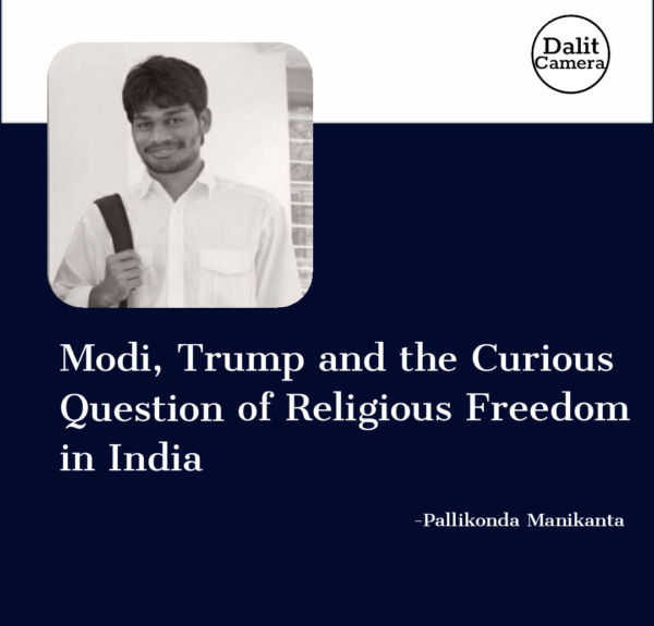 Modi, Trump and the Curious Question of Religious Freedom in India